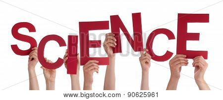 Many People Hands Holding Red Word Science