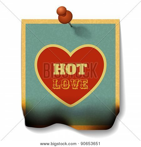Hot Love Concept. Burnt Paper Card