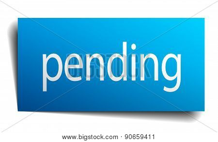 Pending Blue Paper Sign On White Background