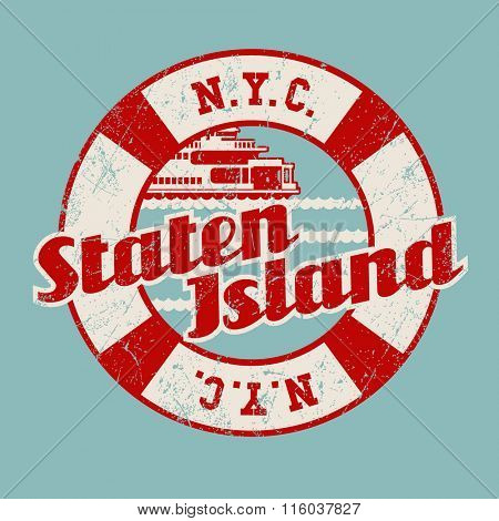 vintage t-shirt sticker emblem design. Staten Island lettering with ferry, New York City.