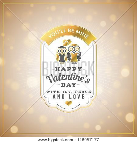 Happy Valentines Day Vintage Retro Golden Badge. Valentines Day Greeting Card Or Poster. Vector Illu