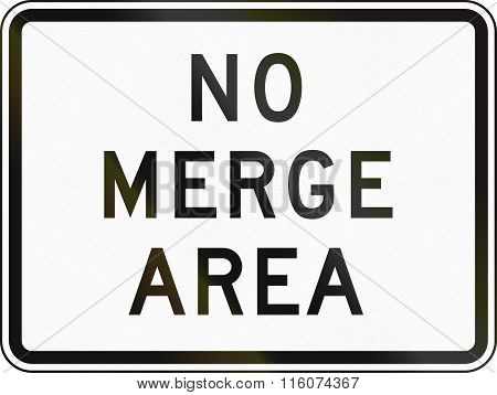 Road Sign Used In The Us State Of Delaware - No Merge Area