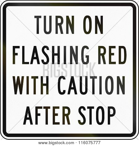 Road Sign Used In The Us State Of Delaware - Turn On Flashing Red