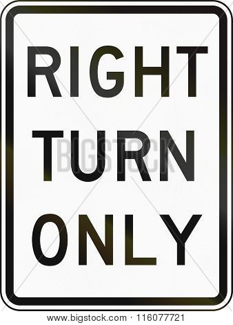 Road Sign Used In The Us State Of Delaware - Right Turn Only