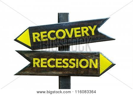 Recovery - Recession signpost isolated on white background