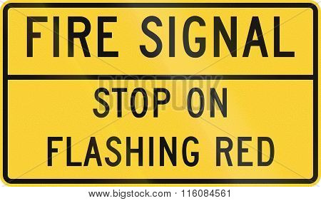 Road Sign Used In The Us State Of Delaware - Fire Signal