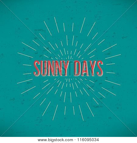 Abstract Creative concept vector design layout with text - sunny days. For web and mobile icon isola