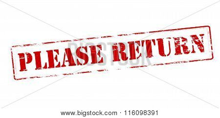 Rubber stamp with text please return inside vector illustration