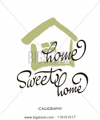Hand Lettering Typography Poster.calligraphic Quote Home Sweet Home. For Housewarming Posters, Greet