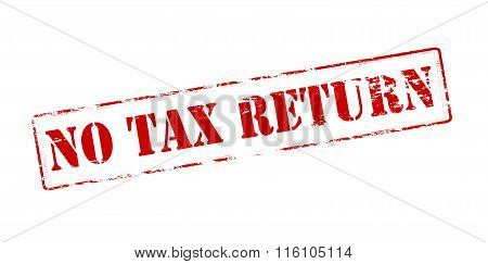 Rubber stamp with text no tax return inside vector illustration