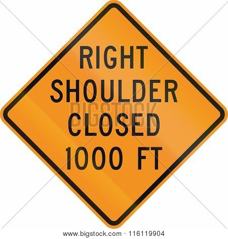 United States Mutcd Road Sign - Right Shoulder Closed