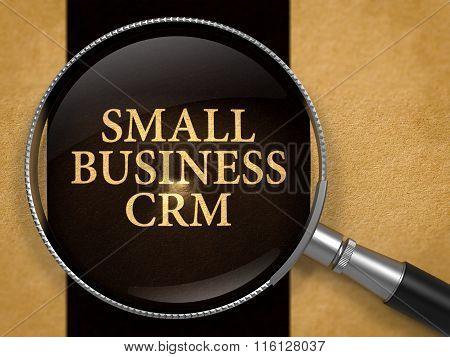 Small Business CRM through Lens on Old Paper.