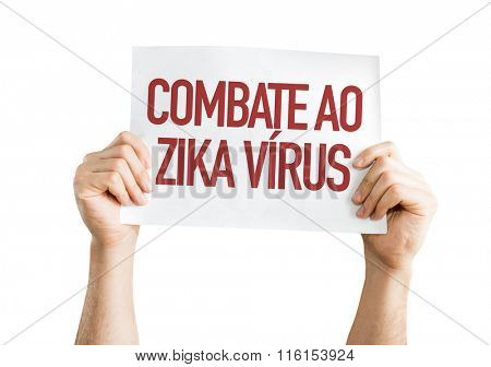Against Zika Virus (in Portuguese) placard isolated on white