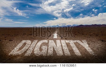 Dignity written on desert road