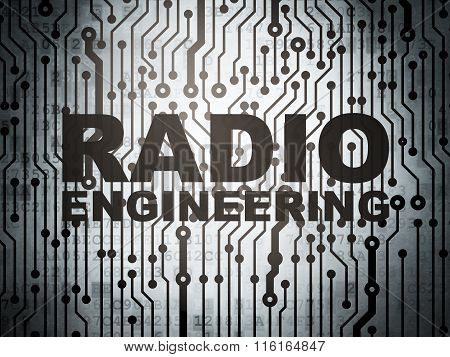 Science concept: circuit board with Radio Engineering