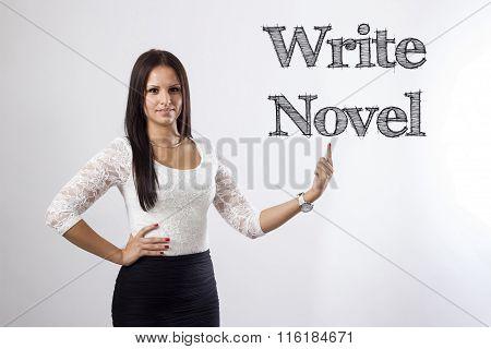 Write Novel - Beautiful Businesswoman Pointing