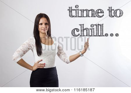 Time To Chill - Beautiful Businesswoman Pointing