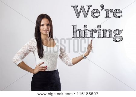We're Hiring - Beautiful Businesswoman Pointing