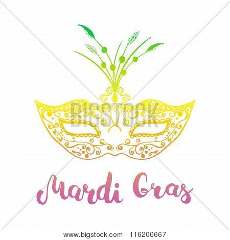 Mardi Gras mask and hand lettering calligraphic text Mardi Gras. Colorful carnival mask for a masquerade. Party mask for carnival in New Orlean Shrove Tuesday Fat Tuesday.