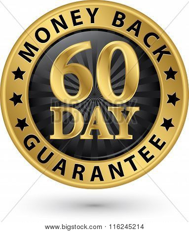 60 Day Money Back Guarantee Golden Sign, Vector Illustration