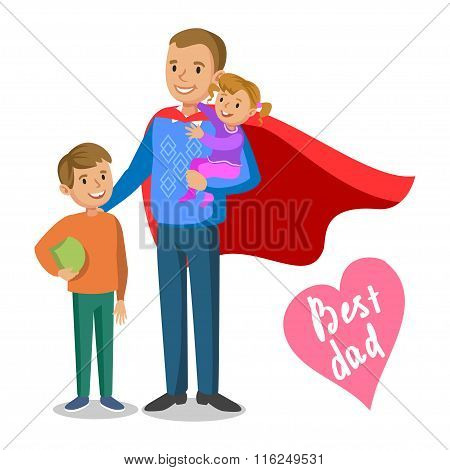 Father And Kids. Father-superhero With His Children, Father's Day. Vector Illustration.