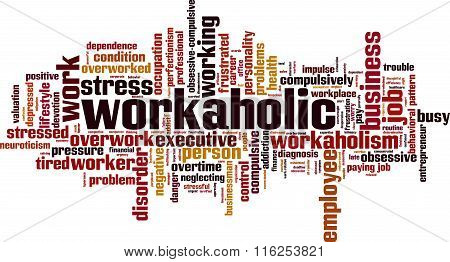 Workaholic Word Cloud