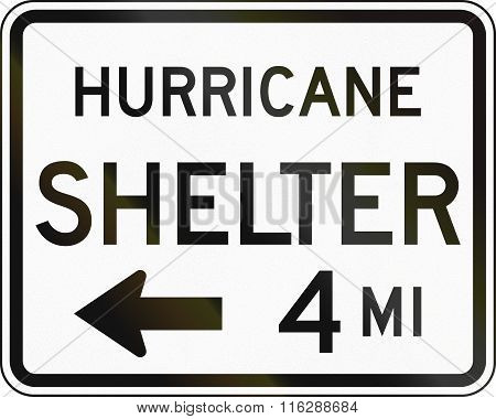 United States Mutcd Emergency Road Sign - Hurricane Shelter