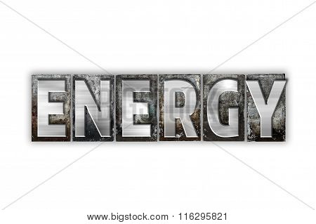 Energy Concept Isolated Metal Letterpress Type