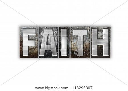 Faith Concept Isolated Metal Letterpress Type