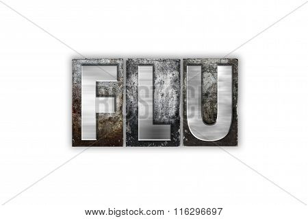 Flu Concept Isolated Metal Letterpress Type