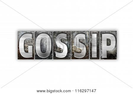 Gossip Concept Isolated Metal Letterpress Type