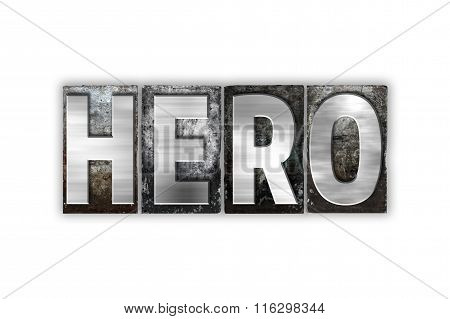 Hero Concept Isolated Metal Letterpress Type