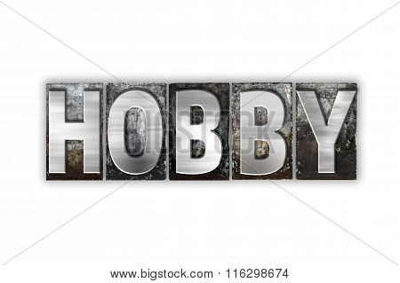 Hobby Concept Isolated Metal Letterpress Type
