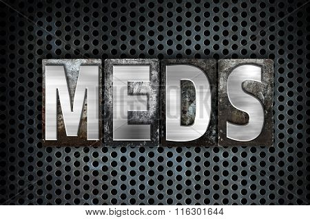 Meds Concept Metal Letterpress Type