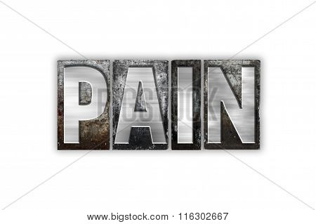 Pain Concept Isolated Metal Letterpress Type