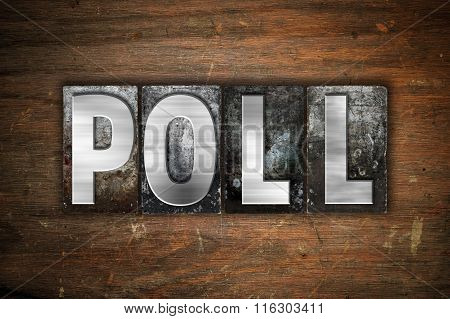 Poll Concept Metal Letterpress Type