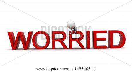3D Man Worrying And Sitting On The Top Of Worried Text Concept