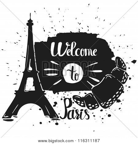 Hand Drawn Lettering Typography Poster. Welcome To Paris, A Travel Quote. Isolated Silhouette Of The