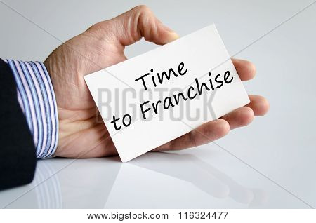 Time To Franchise Text Concept