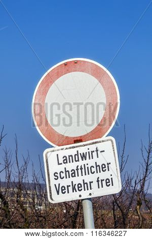 No Traffic Sign With Allowance  For Agricultural Traffic
