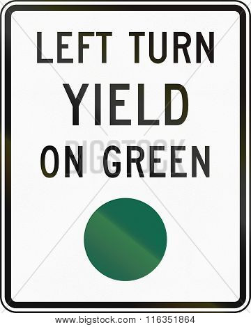 United States Mutcd Regulatory Road Sign - Left Turn Yield On Green