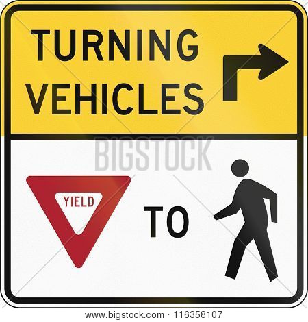 United States Mutcd Road Sign - Turning Vehicles Yield To Pedestrians