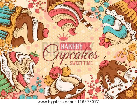 Retro Card Design with Sweet Bakery Decorated Cupcakes Hand Drawn in Vintage Engraved Style. Vector illustration.