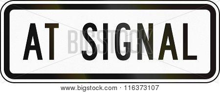 United States Mutcd Road Sign - At Signal