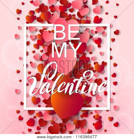 Happy valentines day and weeding background. Vector illustration. Design elements pink and red Hearts. Be my Valentine.