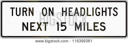 United States Mutcd Road Sign - Turn On Headlights