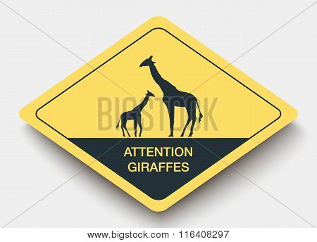 sign attention giraffes and shadow.