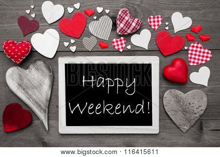 Black And White Chalkbord, Red Hearts, Happy Weekend