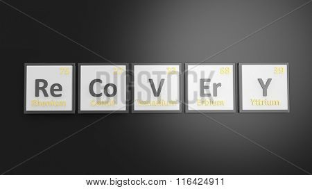 Periodic table of elements symbols used to form word Recovery, isolated on black