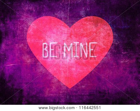 Be Mine Pink Heart on Purple Grunge Background